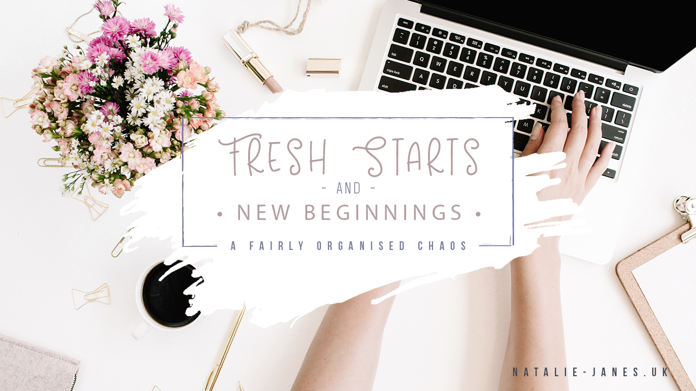 Fresh Starts and New Beginnings